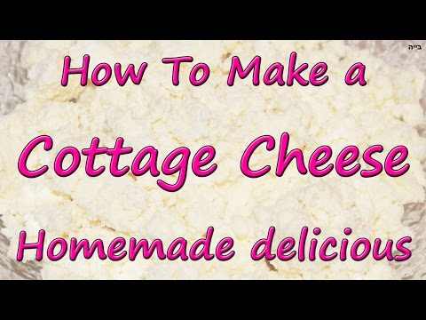 How To Make a delicious Homemade Cottage Cheese