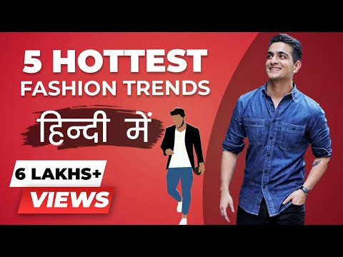 5 HOTTEST 2018 Fashion Trends to Look Stylish   BeerBiceps Hindi Style Advice