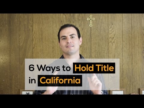 6 Ways to Hold Title in California