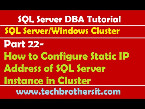 SQL Server DBA Tutorial 22- How to Configure Static IP Address of SQL Server Instance in Cluster