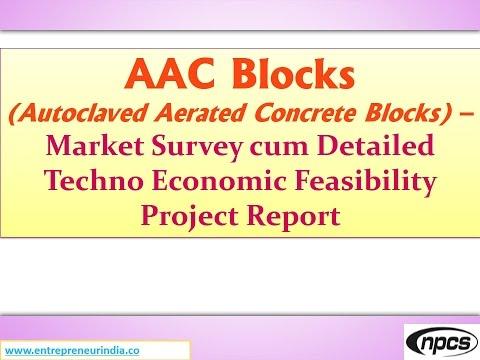 AAC Blocks - Market Survey cum Detailed Techno Economic Feasibility Project Report