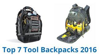 7 Best Tool Backpacks 2016