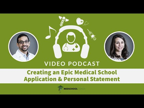 Putting together a great medical school application and personal statement