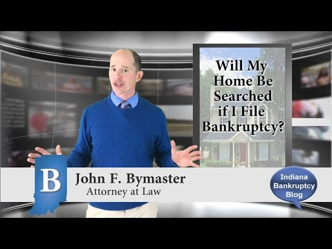 Will the Bankruptcy Trustee Search My House or Apartment when I file Bankruptcy?