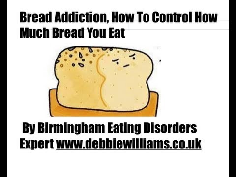 Bread Addiction, how to control how much bread you eat