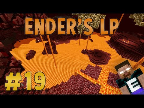 Ender's Minecraft LP - Ep.19: