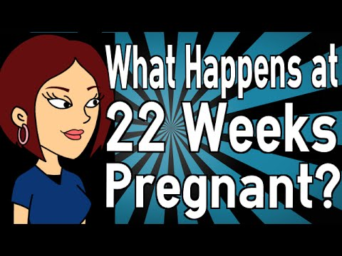 What Happens at 22 Weeks Pregnant?