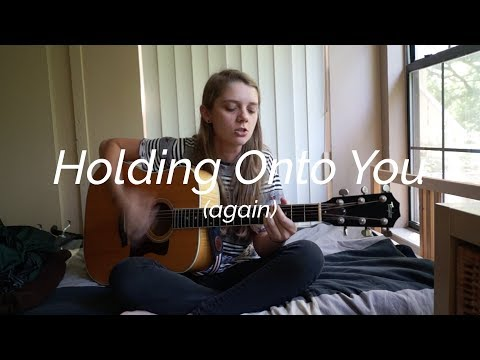 Holding Onto You (again but cooler)
