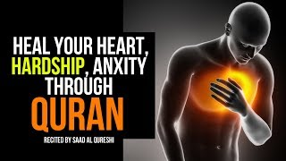 Healing for Emotional Suffering, Anxiety, Hardship, Stress Through Quran ᴴᴰ