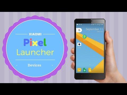 How to Install Pixel Launcher In Xiaomi Phones
