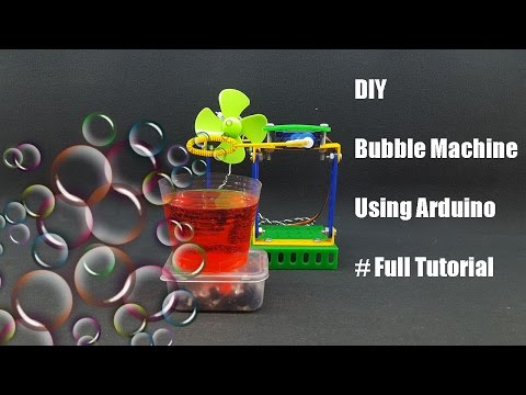 How to make Bubble Machine using Arduino