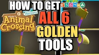 How to get ALL 6 GOLDEN Tools in Animal Crossing New Horizons