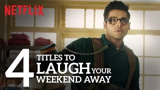 4 Titles to laugh the weekend away.