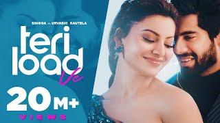 SINGGA   Teri Load Ve(Official Video) Urvashi Rautela   Latest Punjabi Song 2021 - New Punjabi Songs