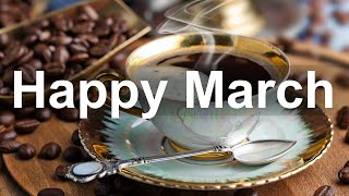 Happy March Jazz - Spring Bossa Nova and Jazz Guitar Music for Good Mood