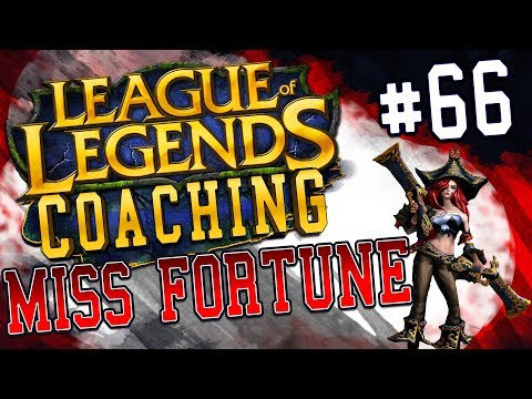 NEACE: MISS FORTUNE ADC COACHING 66, SILVER, IMMOBILE CHAMPIONS & POSITIONING