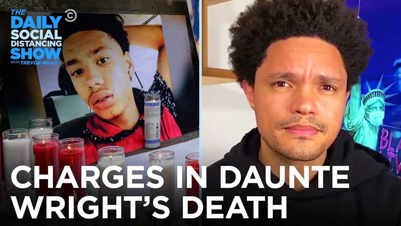 Officer Kim Potter Charged for Daunte Wright's Death   The Daily Social Distancing Show