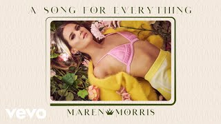 Maren Morris  A Song For Everything Audio