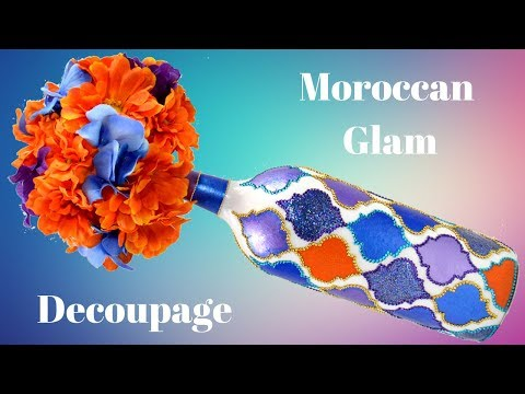 DIY Wine Bottle Craft | Moroccan Glam | Decoupage