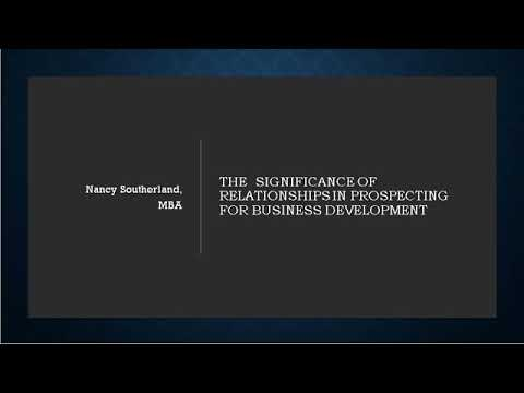 MKTG 3740 The Significance of Relationships in Prospecting for Business Development