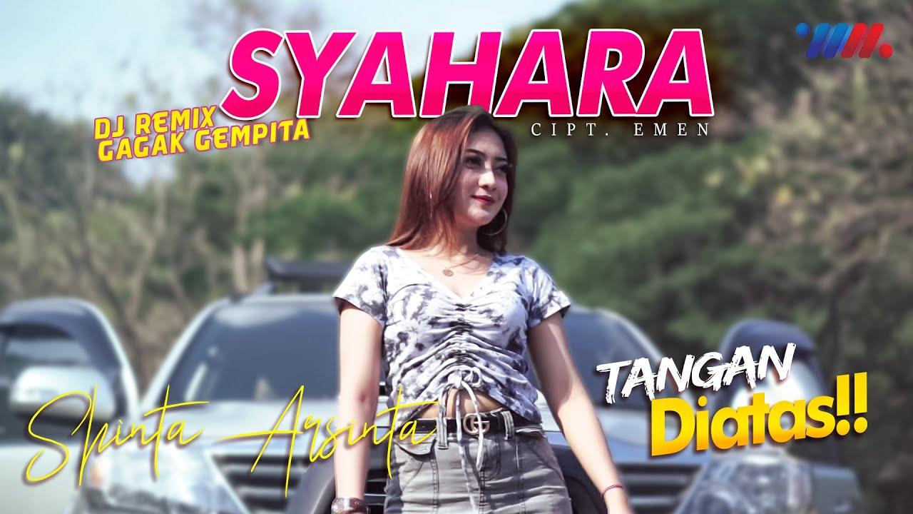SYAHARA - SHINTA ARSINTA ft DJ Remix WahanaTangan Diatas