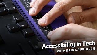 Accessibility in Tech
