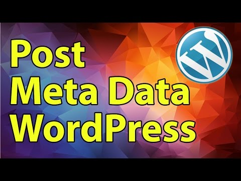 Wordpress Development Tutorial: Post Meta Data
