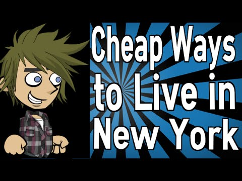 Cheap Ways to Live in New York