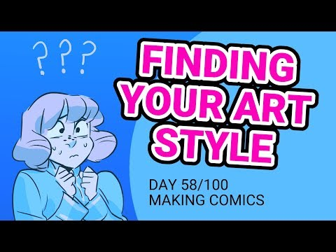 How to Create Your Own Art Style - 100 Days of Making Comics - DAY 58