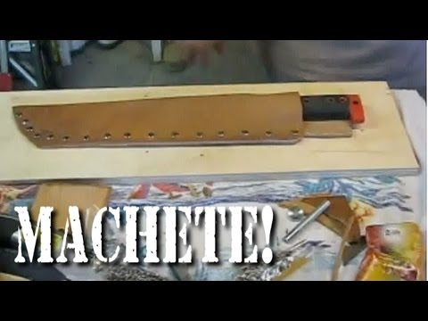 Making a Machete Sheath - Reclaiming Old Videos