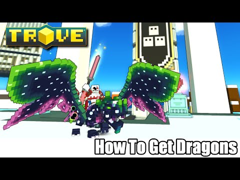 Trove How to get a Dragon Mount