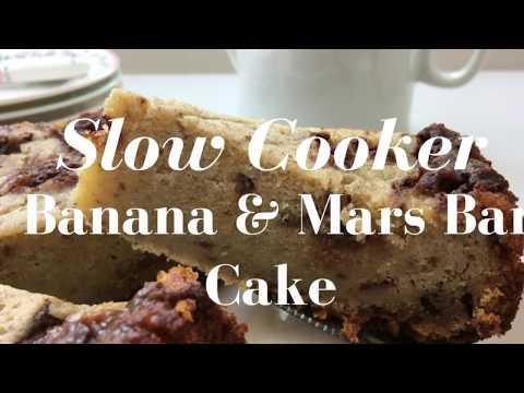 Banana & Mars Bar Slow Cooker Cake