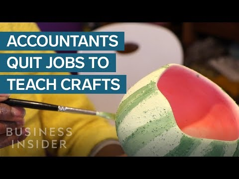 Why Accountants Quit Their Jobs To Teach Arts And Crafts