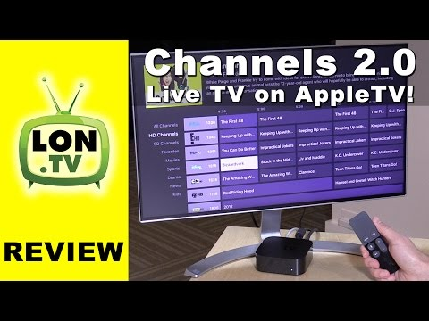 Channels 2.0 for AppleTV Review - Watch Live TV on your Apple TV with an HDHomerun