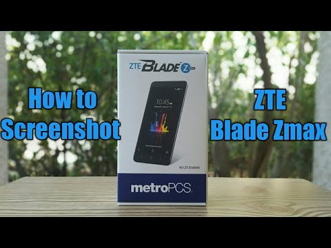 How to Screenshot on the ZTE Blade Zmax Metro pcs