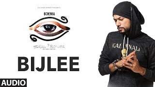 """Bohemia"" : BIJLEE Full Audio Song 