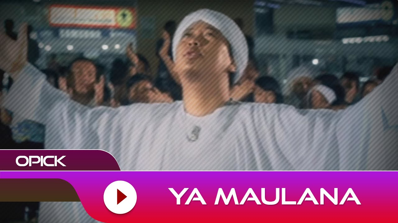 Opick - Ya Maulana | Official Music Video
