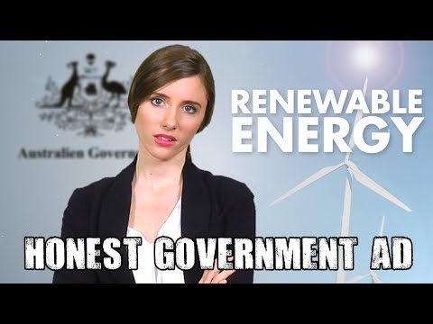 Honest Government Ad | Australia's Renewable Energy Policy