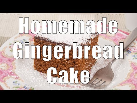 Easy Homemade Gingerbread Cake - Home Cooking 101