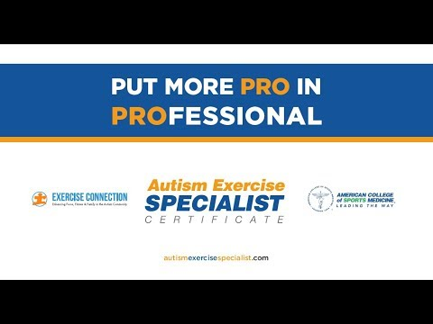 Become an Autism Exercise Specialist
