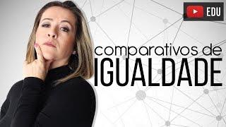 Download Comparativos de Igualdade Em Inglês Video