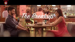 How Insensitive! - The Breakup - #FunWithU