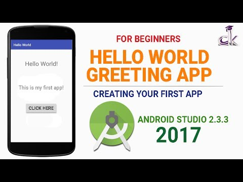 Hello World App Tutorial (Android Studio 2.3.3) - Making your First App!