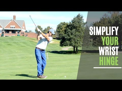Simplify Your Golf Swing Wrist Hinge | How To Take The Perfect Backswing
