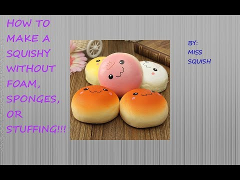 How to make a squishy without Foam or Stuffing!!