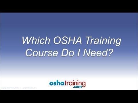 Free OSHA Training Tutorial - Which OSHA Training Course Do I Need?
