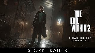 The Evil Within 2 – Official E3 Story Trailer