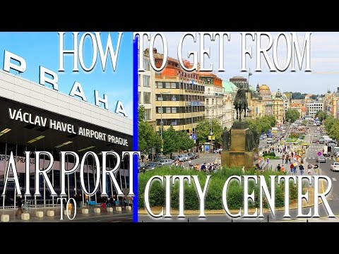 How to get from Prague Airport to City Center