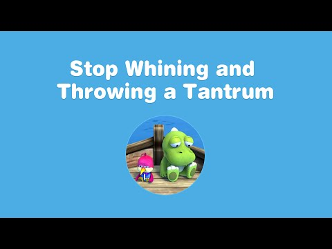#12. Stop whining and throwing a tantrum  - Social & Emotional learning animation
