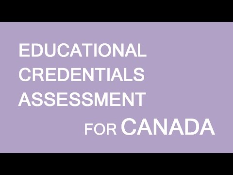 Educational Credentials Assessment introduction. LP Group Canada